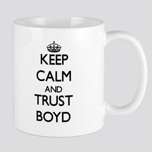 Keep calm and Trust Boyd Mugs