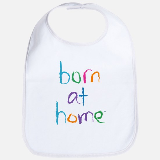 Born at Home Bib