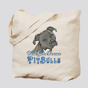 Real Girls Rescue Pitbulls Tote Bag