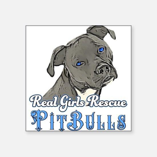 Real Girls Rescue Pitbulls Sticker