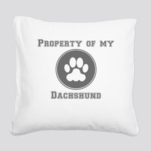 Property Of My Dachshund Square Canvas Pillow