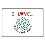 I Love Whirled Peas Banner