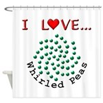 I Love Whirled Peas Shower Curtain