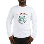 I Love Whirled Peas Long Sleeve T-Shirt