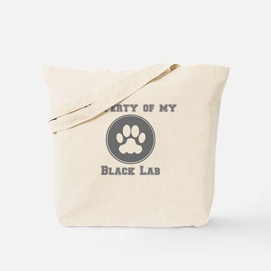 Property Of My Black Lab Tote Bag