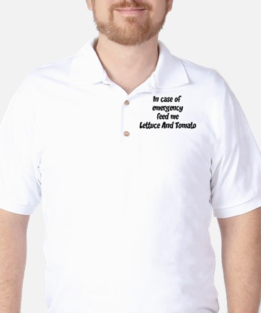Feed me Lettuce And Tomato Golf Shirt