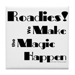 Roadies Make the Magic Happen for light products T
