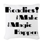 Roadies Make the Magic Happen for light products W