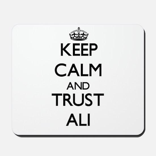 Keep calm and Trust Ali Mousepad