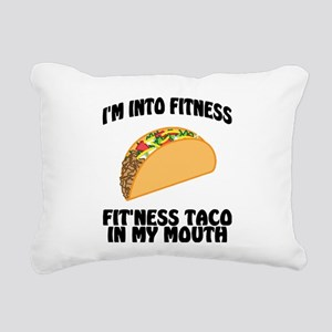 I'm Into Fitness...Fit'N Rectangular Canvas Pillow