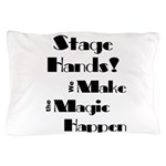 Stage Hand Make the Magic Happen for light product