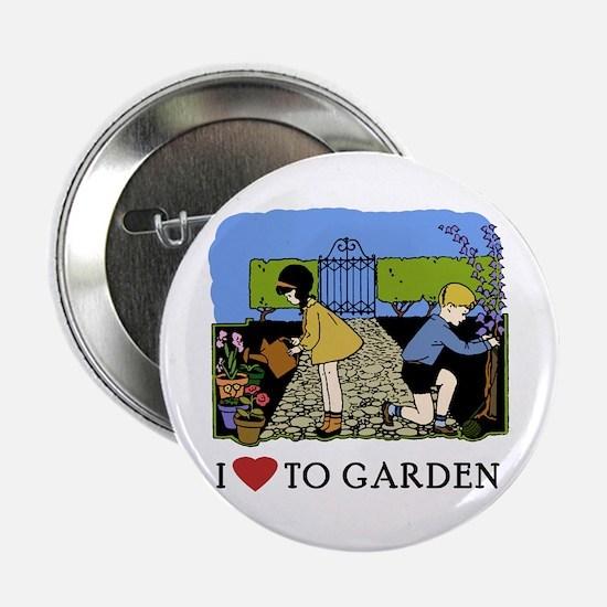 I Love to Garden Button