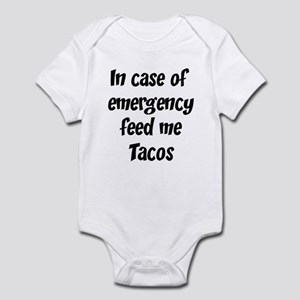 Feed me Tacos Infant Bodysuit