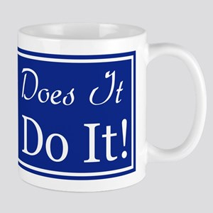 Just Do It Mug