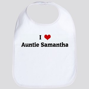 I Love Auntie Samantha Bib