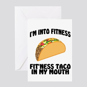 I'm Into Fitness...Fit'Ness Taco In Greeting Cards