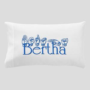 Bertha in ASL Pillow Case