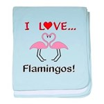I Love Flamingos baby blanket