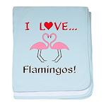 I Love Flamingos baby blanket