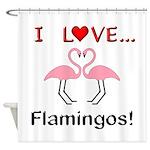 I Love Flamingos Shower Curtain