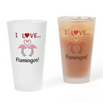 I Love Flamingos Drinking Glass