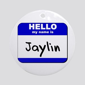 hello my name is jaylin  Ornament (Round)