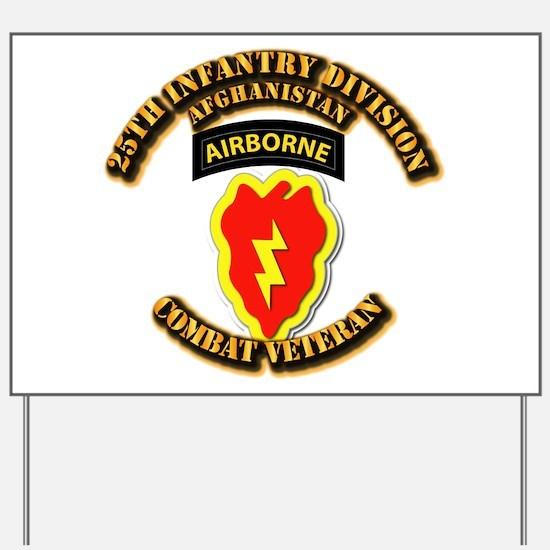 Army - 25th ID w Cbt Vet - Afghan Yard Sign
