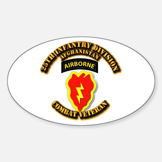 Army - 25th ID w Cbt Vet - Afghan Sticker (Oval)