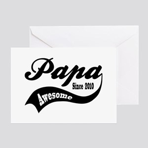 Awesome Papa Since 2010 Greeting Card