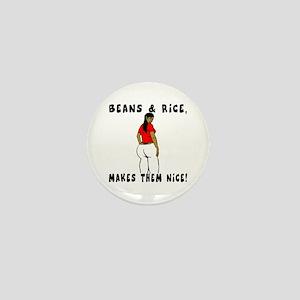 Beans & Rice, Makes them Nice! Mini Button