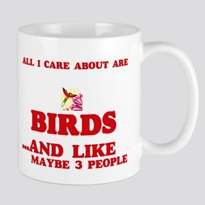 All I care about are Birds Mugs