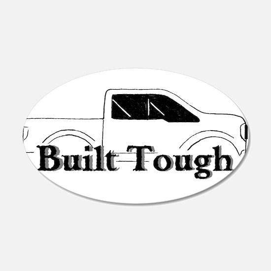Built Tough Wall Decal