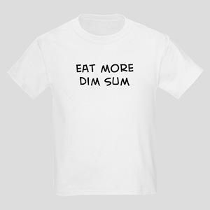 Eat more Dim Sum Kids Light T-Shirt