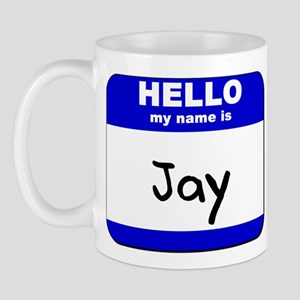 hello my name is jay  Mug