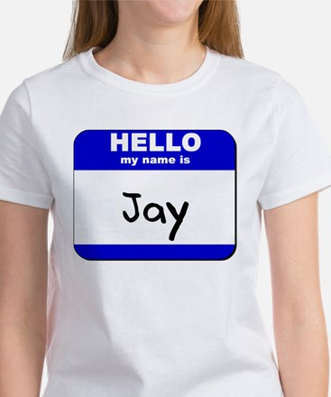 hello my name is jay Women's T-Shirt