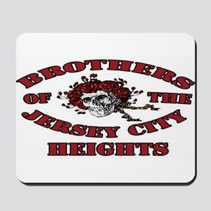 Brothers of the Jersey City Heights Mousepad