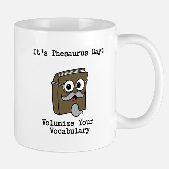Its Thesaurus Day! Mugs