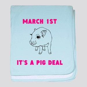 March 1st Its A Pig Deal baby blanket