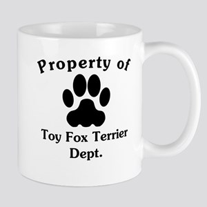Property Of Toy Fox Terrier Dept Mugs