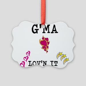 GMA AND LOVN IT Ornament