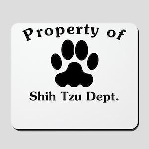 Property Of Shih Tzu Dept Mousepad