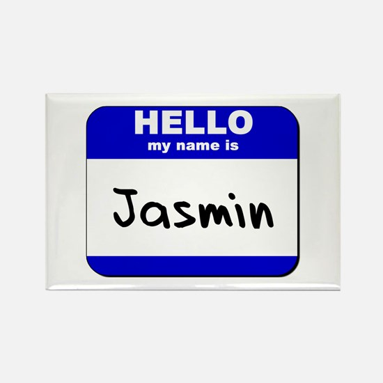 hello my name is jasmin Rectangle Magnet