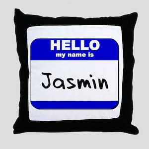 hello my name is jasmin  Throw Pillow