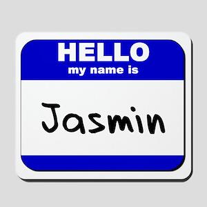 hello my name is jasmin  Mousepad