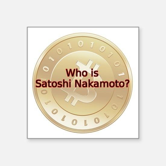 "Bitcoin:  Who Is Satoshi Na Square Sticker 3"" x 3"""