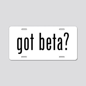 Got Beta? Aluminum License Plate