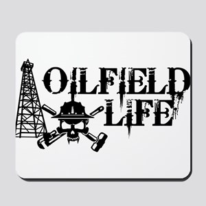 oilfieldlife2 Mousepad