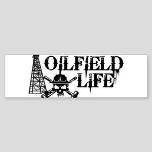 oilfieldlife2 Bumper Sticker