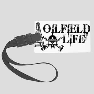 oilfieldlife2 Luggage Tag