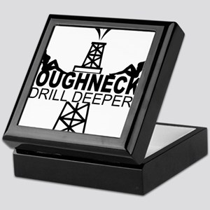 Roughnecks Drill Deeper Keepsake Box